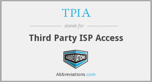 What does TPIA stand for?