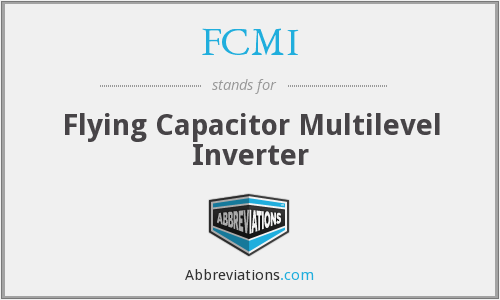 FCMI - Flying Capacitor Multilevel Inverter