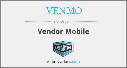 What does VENMO stand for?