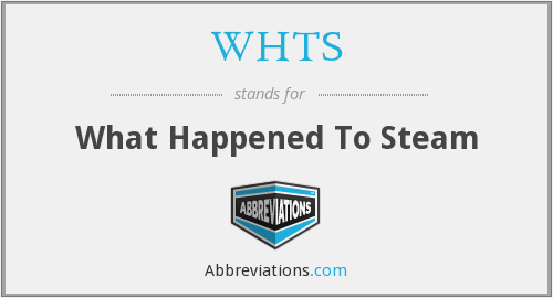 WHTS - What Happened To Steam