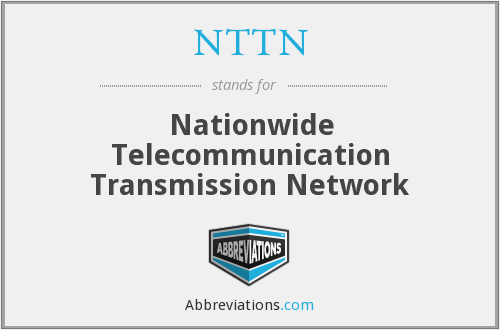 What does NTTN stand for?