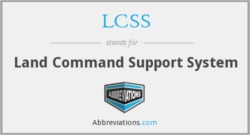 LCSS - Land Command Support System