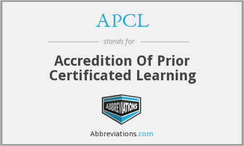 APCL - Accredition Of Prior Certificated Learning