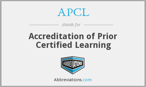 APCL - Accreditation of Prior Certified Learning
