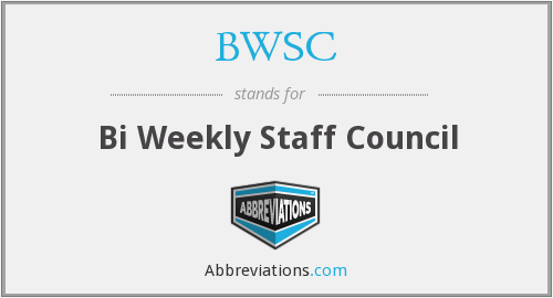 BWSC - Bi Weekly Staff Council