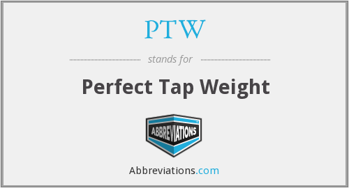 PTW - Perfect Tap Weight