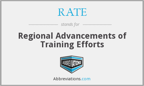 RATE - Regional Advancements of Training Efforts