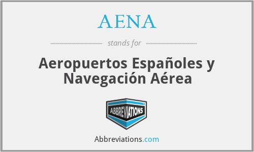 AENA - Aeropuertos Españoles y Navegación Aérea