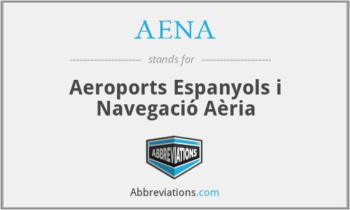 AENA - Aeroports Espanyols i Navegació Aèria