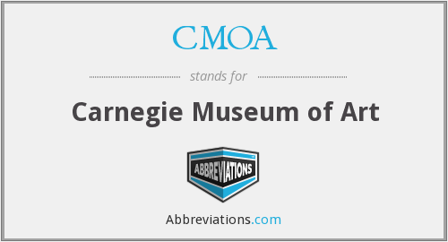 CMOA - Carnegie Museum of Art