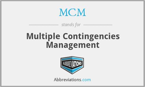 MCM - Multiple Contingencies Management
