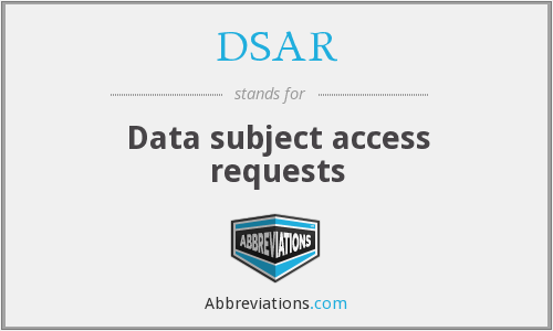 DSAR - Data subject access requests