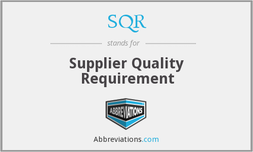 SQR - Supplier Quality Requirement