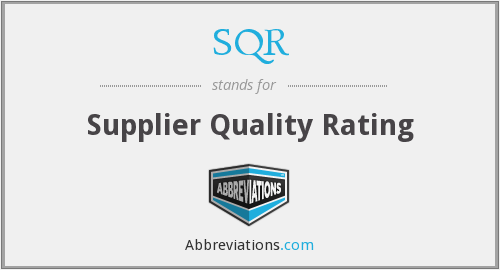 SQR - Supplier Quality Rating