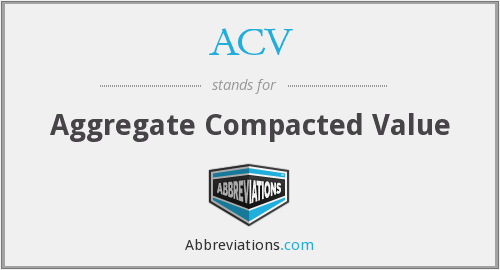 ACV - Aggregate Compacted Value