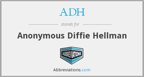 ADH - Anonymous Diffie Hellman