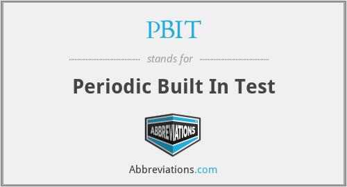 PBIT - Periodic Built In Test