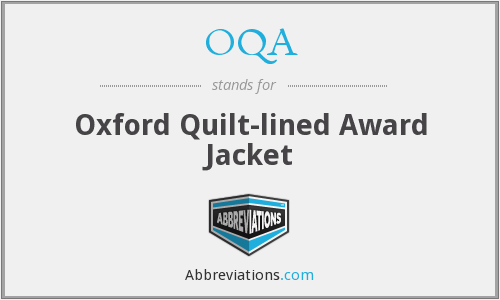 OQA - Oxford Quilt-lined Award Jacket