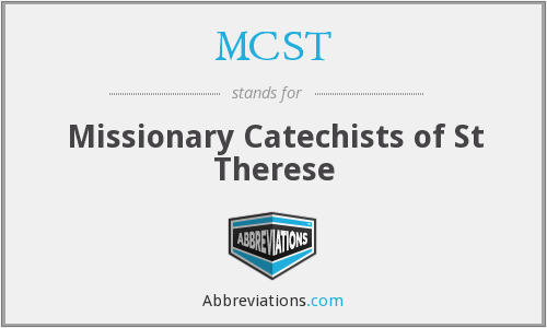 MCST - Missionary Catechists of St Therese