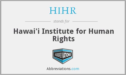 What does HIHR stand for?