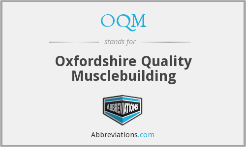 OQM - Oxfordshire Quality Musclebuilding
