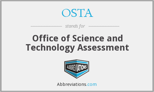 OSTA - Office of Science and Technology Assessment