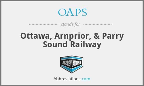 OAPS - Ottawa, Arnprior, & Parry Sound Railway
