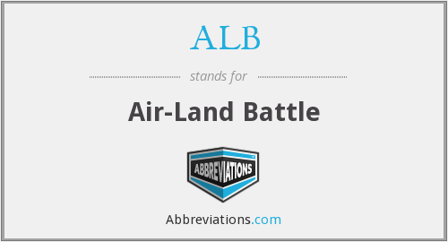 ALB - Air Land Battle