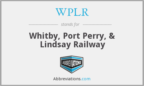 WPLR - Whitby, Port Perry, & Lindsay Railway
