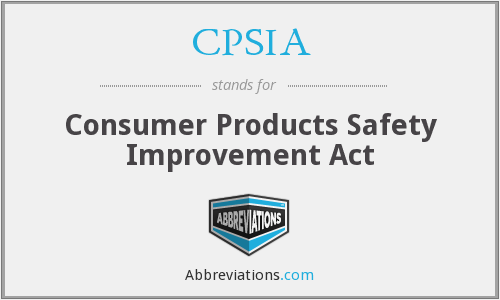 What does CPSIA stand for?