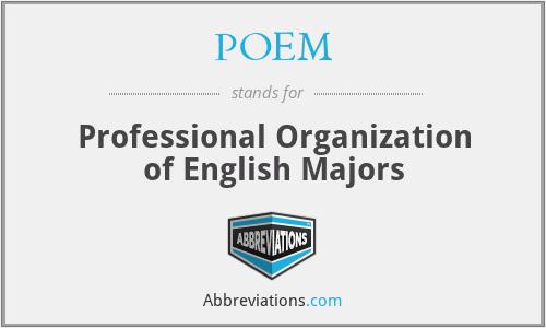 POEM - Professional Organization of English Majors