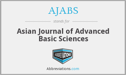 AJABS - Asian Journal of Advanced Basic Sciences