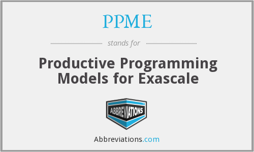 PPME - Productive Programming Models for Exascale