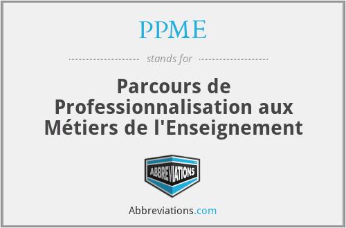 PPME - Parcours de Professionnalisation aux Métiers de l'Enseignement