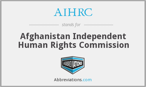 AIHRC - Afghanistan Independent Human Rights Commission