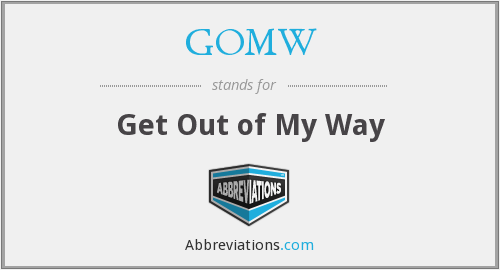What does GOMW stand for?