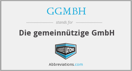 What does GGMBH stand for?