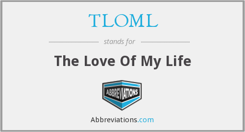 What does TLOML stand for?
