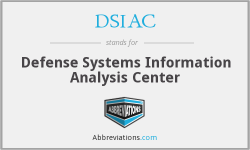 What does DSIAC stand for?