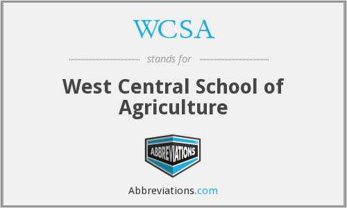 WCSA - West Central School of Agriculture
