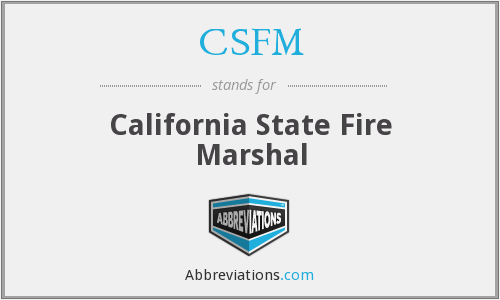 CSFM - California State Fire Marshal