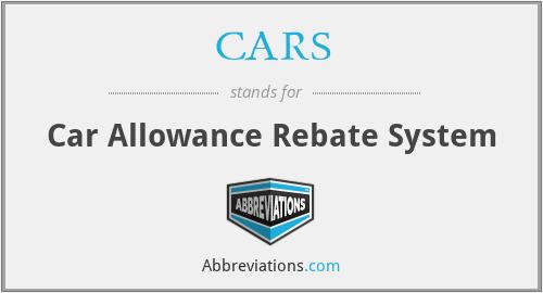 CARS - Car Allowance Rebate System