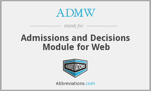 ADMW - Admissions and Decisions Module for Web