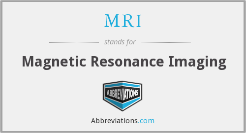 MRI - Magnetic Resonance Imaging