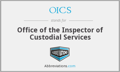 OICS - Office of the Inspector of Custodial Services