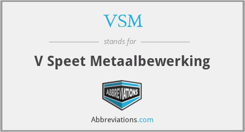VSM - V Speet Metaalbewerking