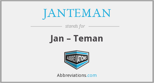 What does JANTEMAN stand for?
