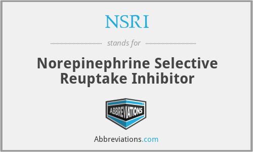 NSRI - Norepinephrine Selective Reuptake Inhibitor