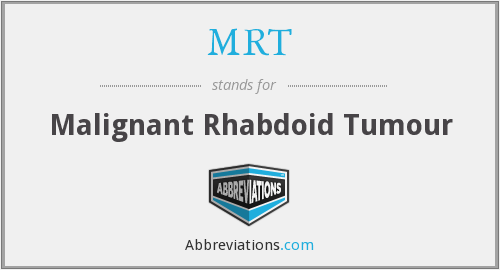 MRT - Malignant Rhabdoid Tumour