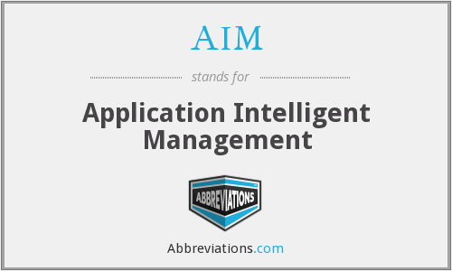 AIM - Application Intelligent Management